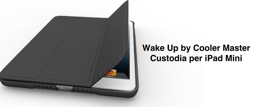 Wake-up-folio-mini-cooler-master-ipad-mini-logo-avrmagazine