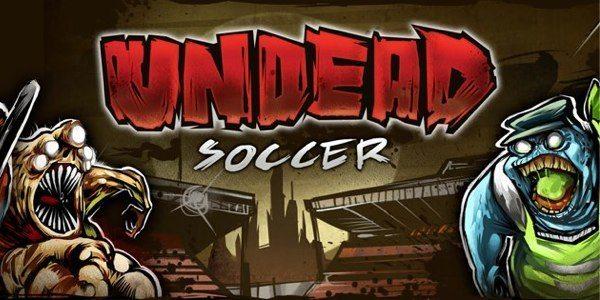 Undead-Soccer-ios-android-avrmagazine