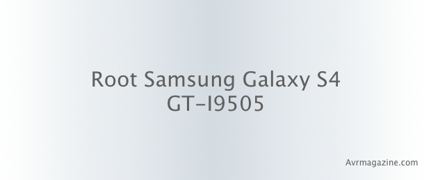 root-galaxy-s4-avrmagazine