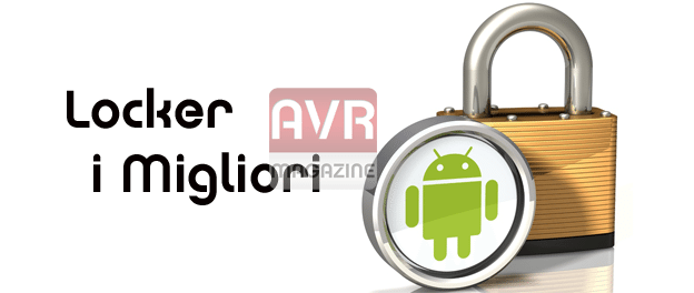 locker-android-i-migliori-avrmagazine