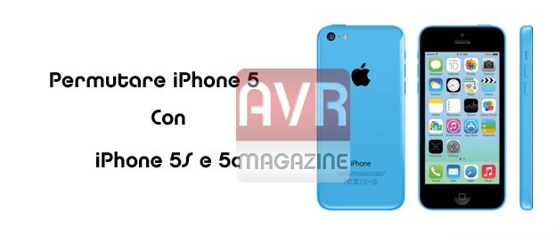 permutare-iphone-4-5-con-5s-5c-avrmagazine