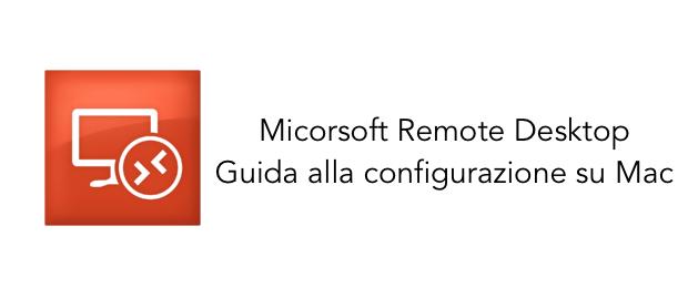 remote-desktop-guida-configurazione-mac-avrmagazine