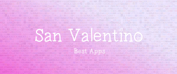 San-valentino-best-apps-avrmagazine
