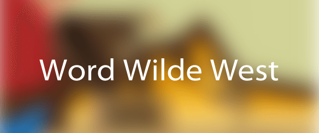 Word-wilde-west-avrmagazine