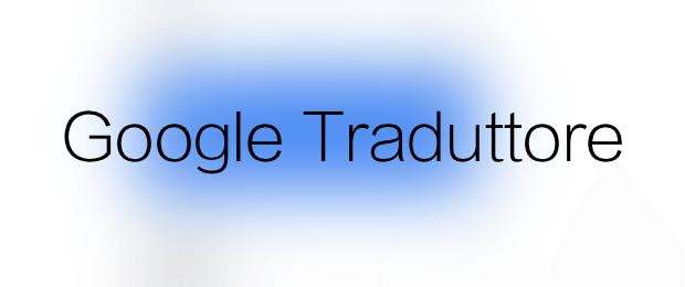 Google traduttore traduzione istantanee con word lens for Traduttore apple