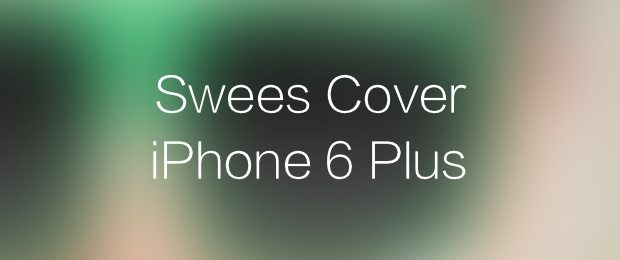 Swees Cover iPhone 6 Plus-immagine in evidenza-avrmagazine